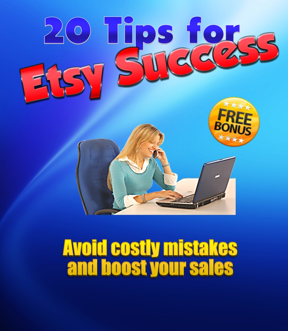 20 Tips for Etsy Success