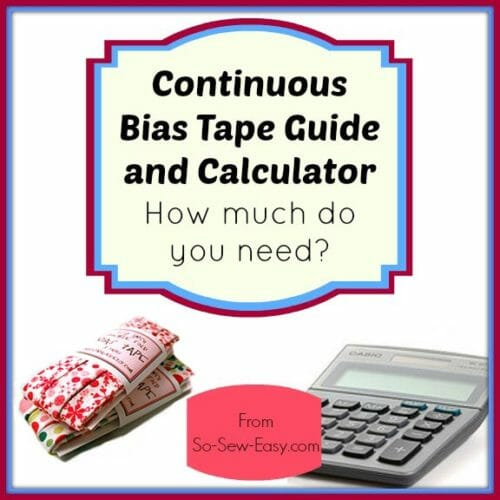 Continuous bias binding calculator. Work out how much you will get from a square, or what size square you will need.