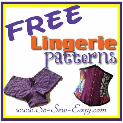 Free lingerie sewing patterns plus swim suits and night wear. Features a photo of each - click the photo to go to the free sewing pattern. From So Sew Easy.