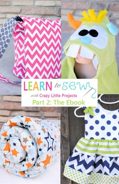 Learn To Sew Part 2 - sewing e-book from Crazy Little Projects