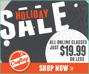 Craftsy - all courses just $19.99 or less Black Friday sale.  save up to 66% off.