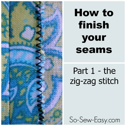 zig-zag stitch seam finish
