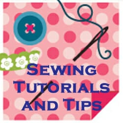 Sewing Tutorials – everything you will ever need to know