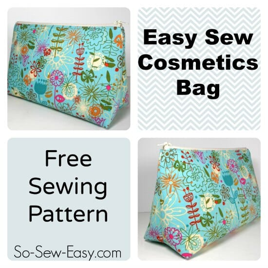 Easy Cosmetics Bag Pattern - So Sew Easy