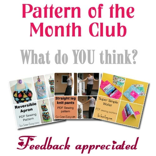 Readers feedback request. Would you be interested in a Sewing Pattern of the Month Club?