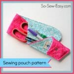 Scissors pouch pattern. Ideal to hold your sewing supplies.