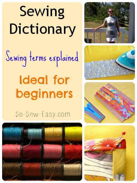 At last!  Some of the terms that have been puzzling me are explained in this sewing glossary.  Links to great tutorials too.