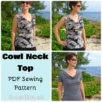 Cowl Neck Top sewing pattern. Sleeveless, or 3 different sleeve lengths. Got to make at least 5 of these!