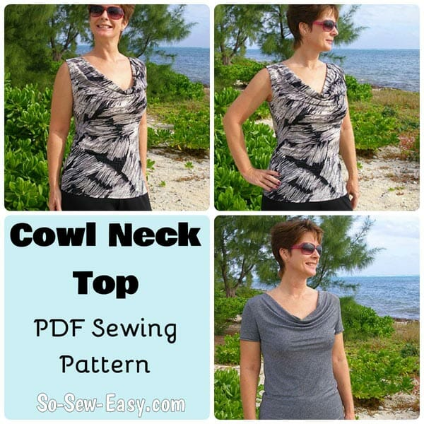 Cowl Neck Top pattern. Sleeveless, or 3 different sleeve lengths. Got to make at least 5 of these!