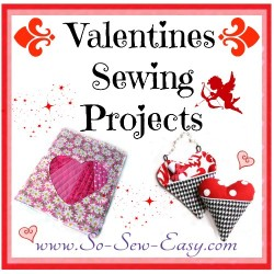 The pinkest, cutest, most covered in hearts ideas to sew for Valentines Sewing Projects.