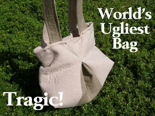 World's ugliest bag! Don't fall victim to sewing failures - take a class for God's Sake!