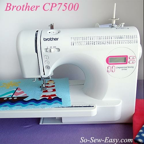 Brother CP7500 sewing machine review