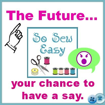 The Future of So Sew Easy