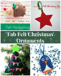 4 fab felt Christmas Ornaments to sew, all with tutorials.