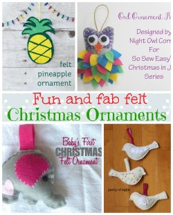 4 great tutorials for felt Christmas ornaments to make