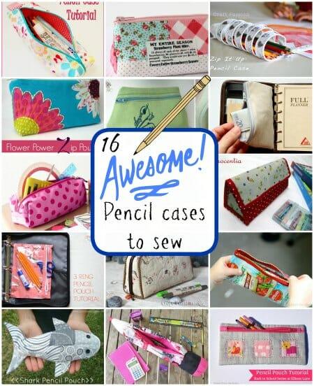 Awesome free pencil case patterns to sew
