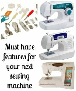 A look at sewing machine features from basic, to must have to dream-like.