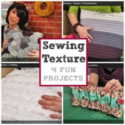Sewing Texture class review and projects. Great for beginners and lots of creative ideas for all sorts of projects.