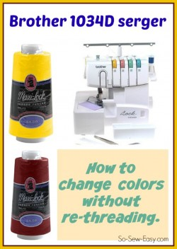 How to change out the colors on a Brother 1034D serger without rethreading it from scratch. Would work for any serger too.