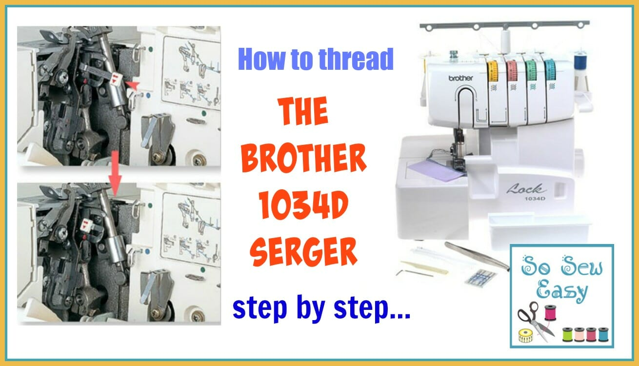 How To Thread The Brother 1034d Serger So Sew Easy Sewing Machine Threading Diagram Pinterest