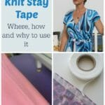 Everything you need to know about Knit Stay Tape - its a miracle.! I'll be using this on all my knit and stretch projects from now on.