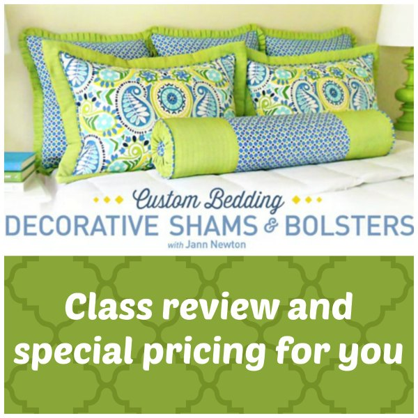 Review of the Custom Bedding class where you can learn to sew different sorts of high quality pillows. Plus a special price for you from the instructor.