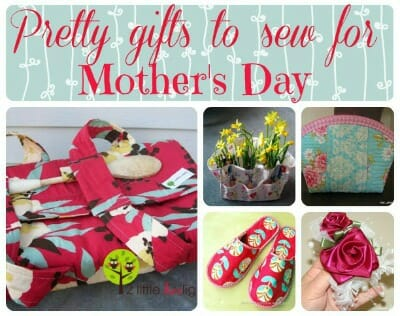 Pretty Gifts To Sew For Mother S Day So Sew Easy