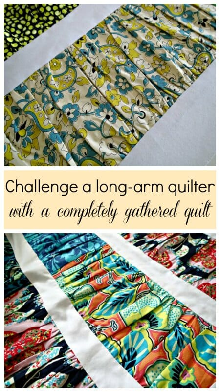 I love this article (and tutorial) about sending out your quilt top for long-arm quilting.  This gal has an evil mind with her gathered quilt!