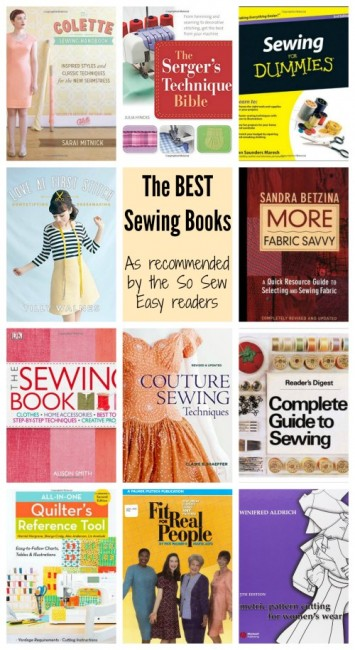 The Best Sewing Books as recommended by the So Sew Easy readers. Lots of great reference and inspiration here.