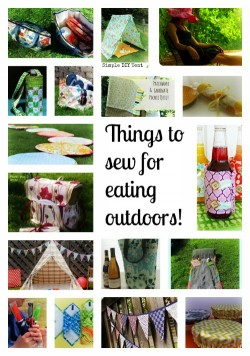 Things to sew for eating outdoors - National picnic week. Make eating out fun and summery.