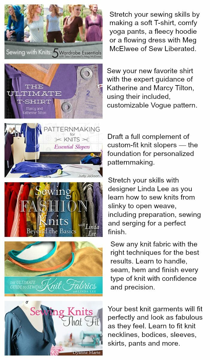 Learn to sew with knit and stretch fabrics. Exclusive discounts off all the knits classes on Craftsy.