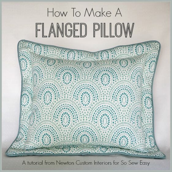 How To Make A Flanged Pillow So Sew Easy