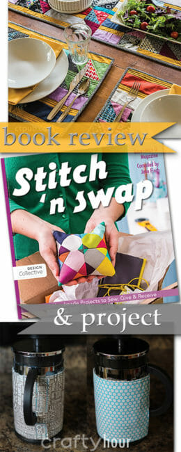 Book review for Stitch and Swap.  Filled with 25 small sewing projects to enjoy and then gift or sew and swap with others.  How to run a sewing swap included too.