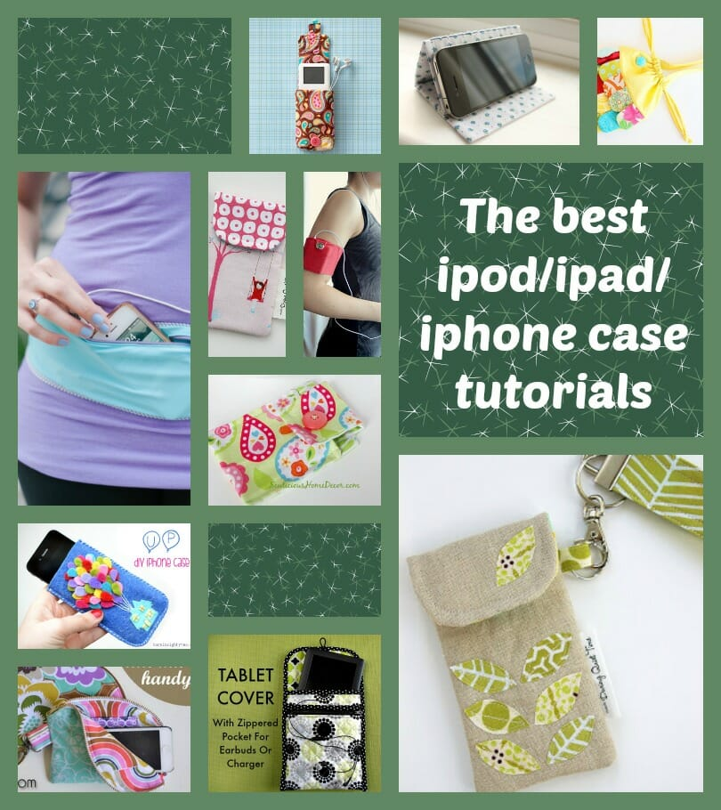 a1425b91d4b4 iPod iPad iPhone case tutorials. All the best free patterns for storing