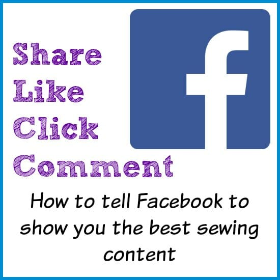 How to teach the Facebook algorithm what you want to see more of in your news feed - ideally more about sewing!
