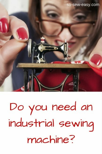 Do you need an industrial sewing machine