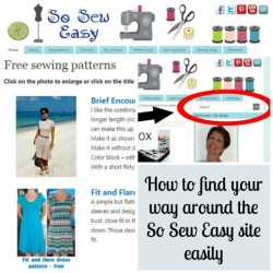 Tips for how to find what you are looking for and navgate your way easily around the So Sew Easy site