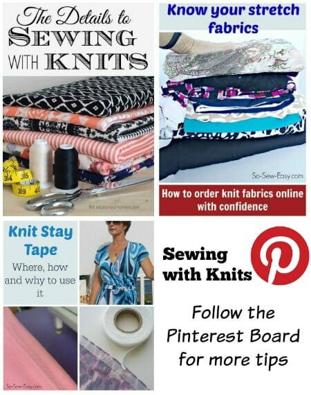 Collection of pins all on the subject of Working with Knits - follow this Pinterest board for all the best tips on working with stretch fabrics