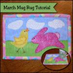 march mug rug