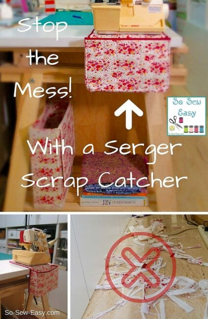 Make an Easy Serger Scrap Catcher to Stop Sewing Room Mess!