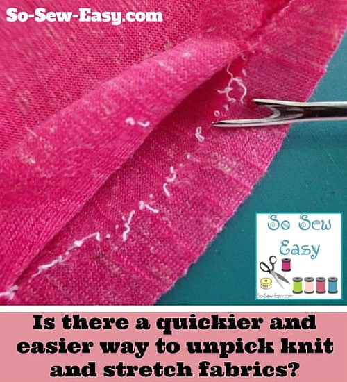 Is there an easy way to unpick knit fabrics?