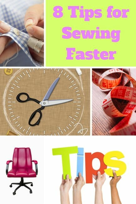 Here Are My Top 8 Tips for Sewing Faster