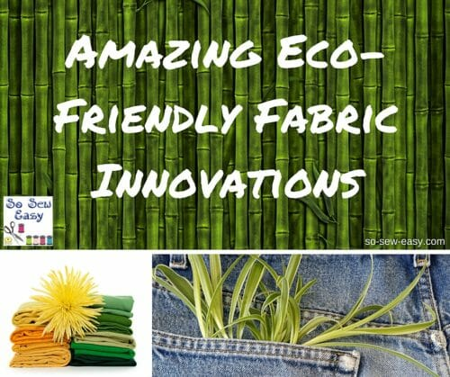 Amazing Eco-Friendly Fabric Innovations