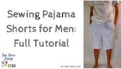 sewing pajama shorts for men