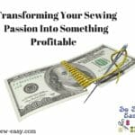 Sewing Passion Into Something Profitable