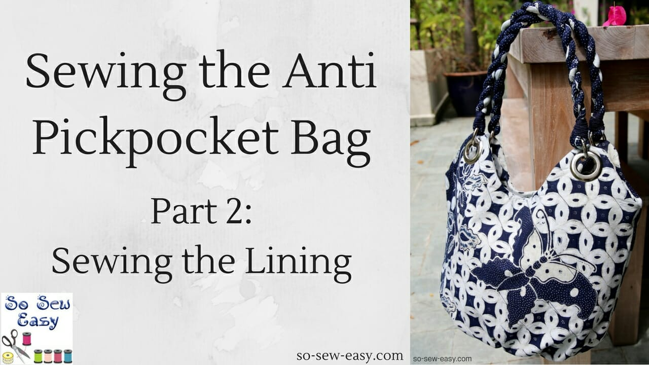 Sewing the Anti Pickpocket Bag