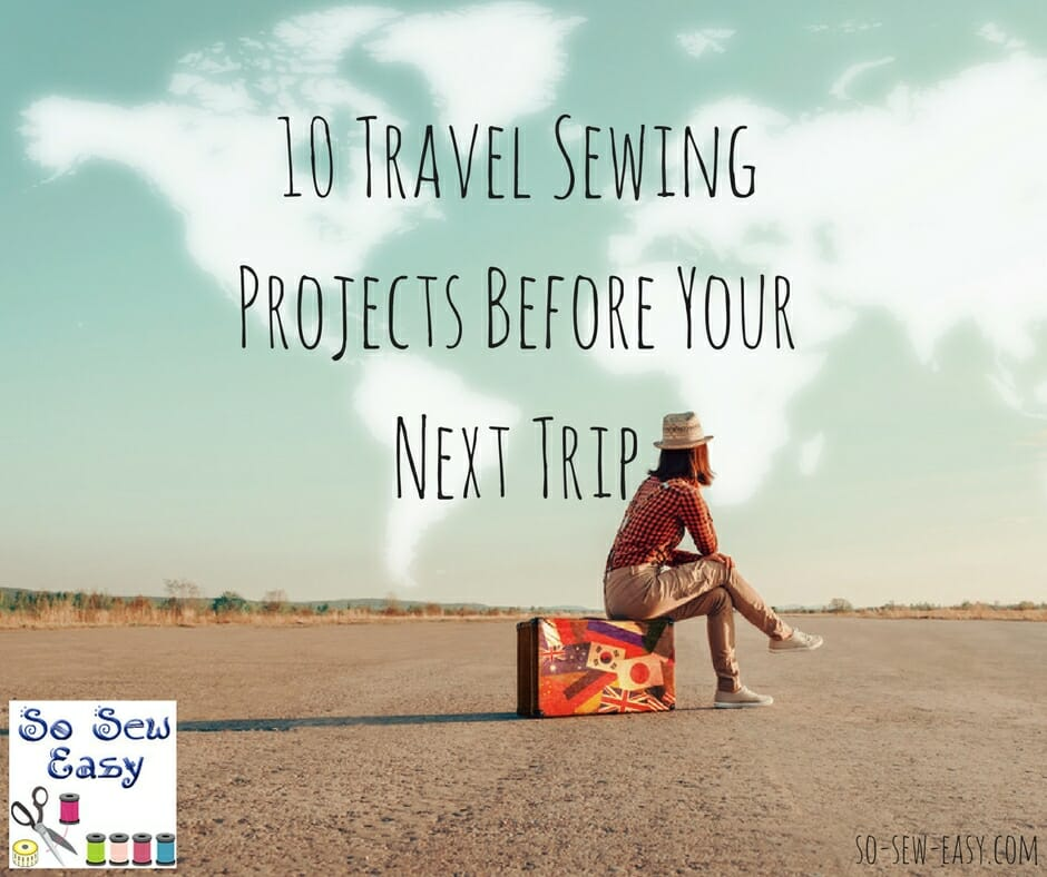 travel sewing projects
