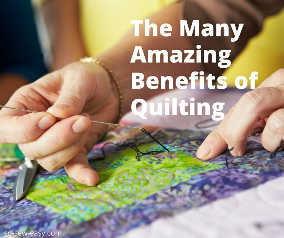 benefits of quilting