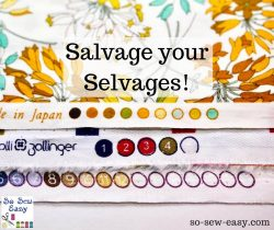 salvage your selvages