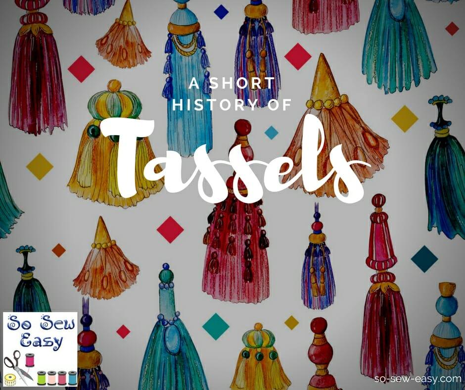 history of tassles